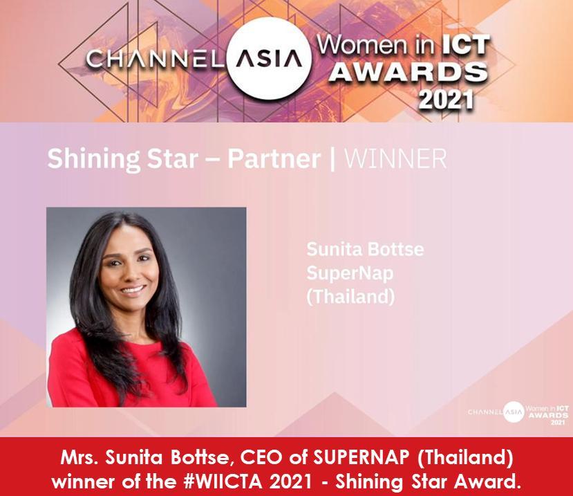 "SUPERNAP (Thailand) CEO, Mrs. Sunita Bottse has won the ""Women in ICT Award 2021 – Shining Star"""